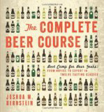 The Complete Beer Course: Boot Camp for Beer Geeks