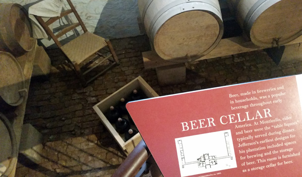 The beer cellar at Monticello